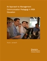 Picture of An Approach to Management Communication Pedagogy in MBA Education