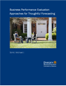 Picture of Business Performance Evaluation: Approaches for Thoughtful Forecasting