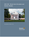 Picture of DSO 536:  Monte Carlo Simulation and Decision Models
